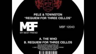 Pele & Townston - The Who