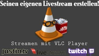 [TUT] Playlist streamen auf Justin.tv / Twitch.tv [DE | FullHD]
