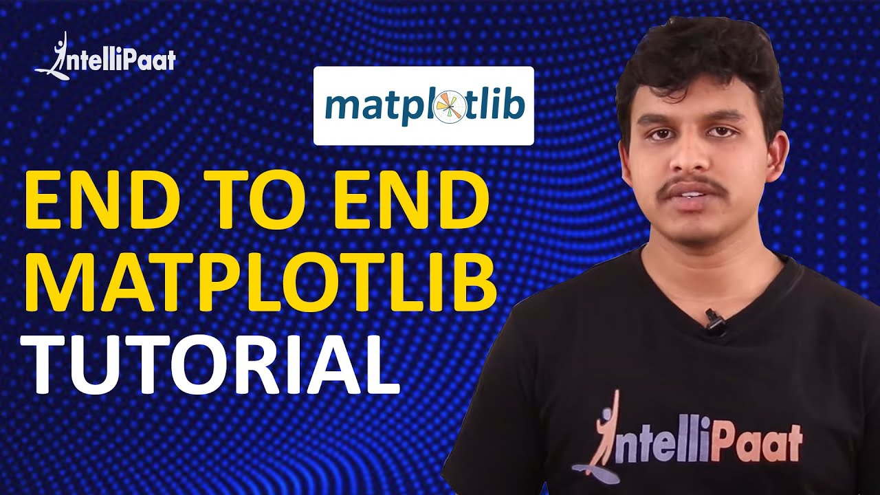 Matplotlib Python Tutorial | Matplotlib Tutorial | Intellipaat - YouTube