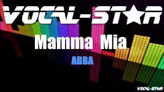 Abba - Mamma Mia (Karaoke Version) with Lyrics HD Vocal-Star Karaoke