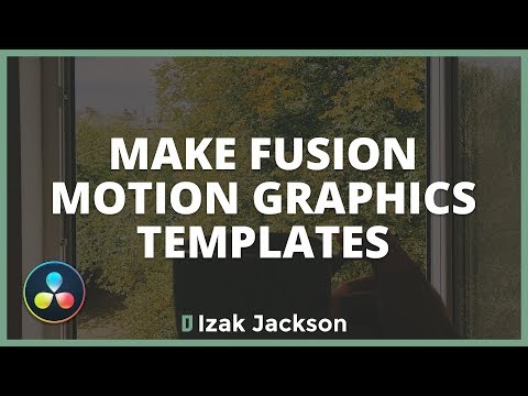How To Make Motion Graphics Templates In Davinci Resolve Fusion