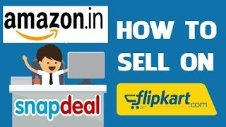 how to make money by selling on flipkart , amazon & snapdeal (in hindi)