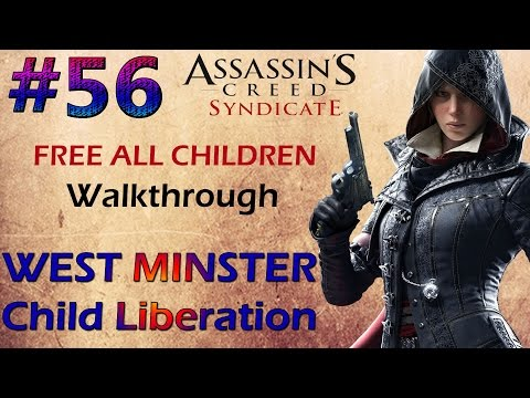 Assassin's Creed Syndicate WEST MINSTER Child Liberation KILL The Foreman Walkthrough