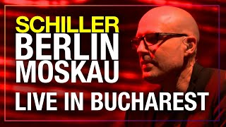"SCHILLER: ""Berlin Moskau"" // Live in Bucharest"