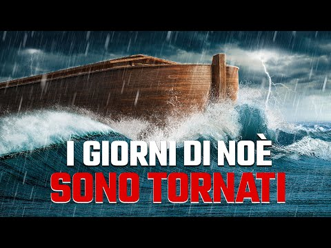 """L'avvertimento di Dio   """"I giorni di Noè sono tornati"""" Le profezie della Bibbia si sono avverate"""