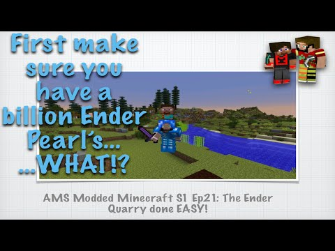 Ams Modded Minecraft S1 Ep21 The Ender Quarry Done Easy