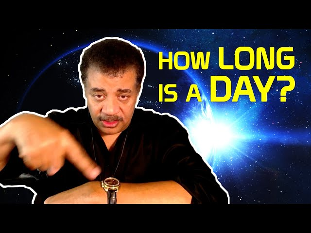 Neil deGrasse Tyson Explains the REAL Length of Day