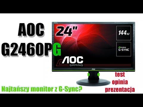 AOC G2460PG -  monitor dla gracza  z G-Sync - test prezentacja opinia