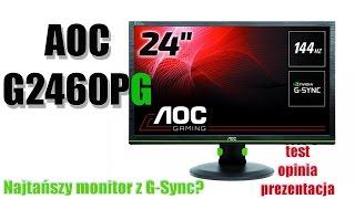 aoc g2460pg monitor dla gracza z g sync test prezentacja opinia