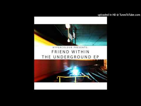 Friend Within - The Underground mp3 ke stažení