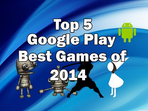 Top 5 Best Android Games 2014 from Google Play