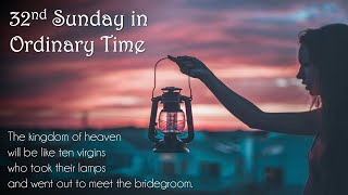 32nd Sunday in Ordinary Time - Sunday Masses