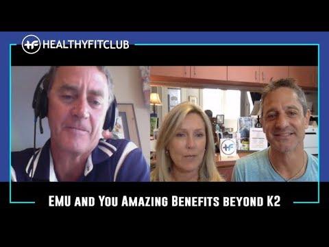 EMU and You Amazing Benefits beyond K2