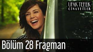 Ufak Tefek Cinayetler 28. Bölüm Fragman