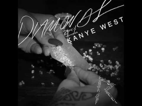 Rihanna - Diamonds (Remix) feat. Kanye West