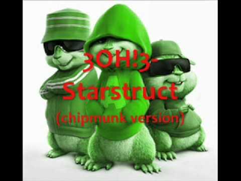 3OH!3 starstruct (chipmunk version)