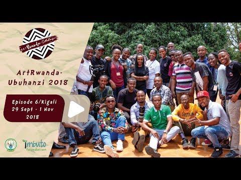 ArtRwanda Ubuhanzi Episode 6, Kigali 29 Nzeri - 1 Ukwakira 2018