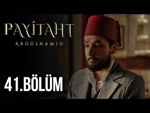 Payitaht Abdülhamid 41. Bölüm (HD)