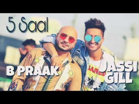 5 saal (Newsong)jassi gall-B Prack- jani -latest Punjabi song 2018