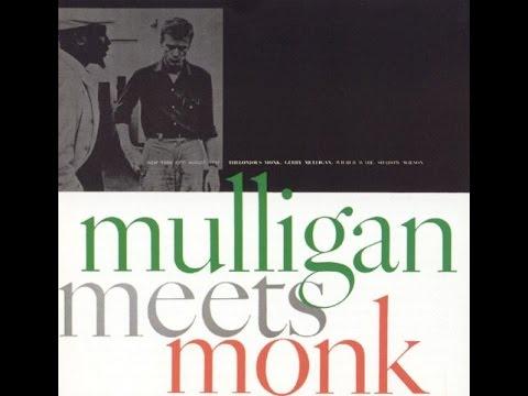 Round Midnight- Mulligan Meets Monk