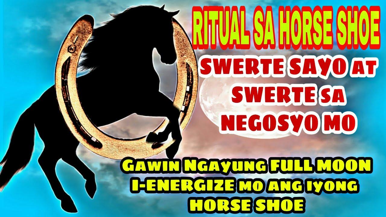 RITUAL SA HORSE SHOE  ! SWERTE sa iyo at SWERTE sa NEGOSYO gawin ngayung FULL MOON -MAI-MAI OFW LIFE