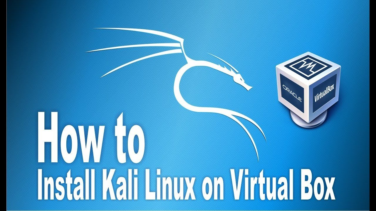 How to Install Kali Linux in VirtualBox 2018 - YouTube