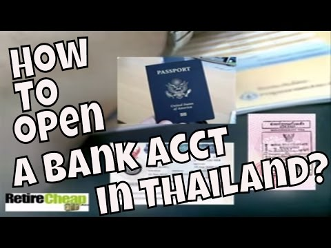 How to Open A Bank Account in Thailand