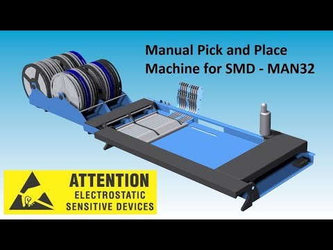 Manual Pick and Place Machine for SMD - MAN32