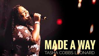 Tasha Cobbs leonard | Made A Way