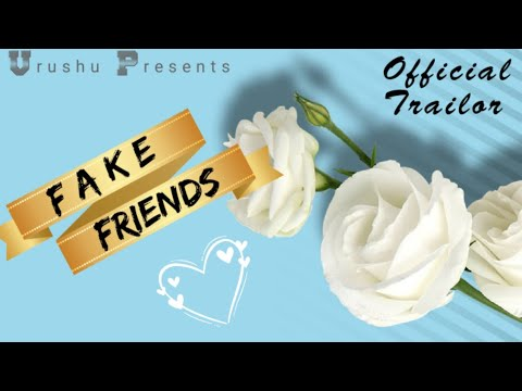 FAKE FRIENDS   Official Trailor   By Vrushu  