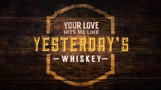 Randy Houser - Yesterday's Whiskey (Lyric Video)