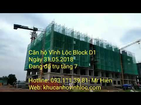 Căn hộ Vĩnh Lộc Block D1 - Tiến độ ngày 31.05.2018- Mr. HIÊN (093.111.3981) Trưởng NKD