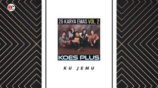 Koes Plus Ku Jemu Audio.mp3