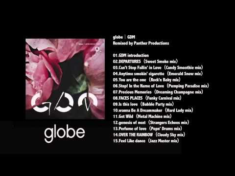globe / GDM - Remixed by Panther Productions(Sampler)
