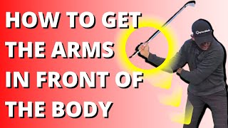 How To Get Your Arms In Front Of The Body