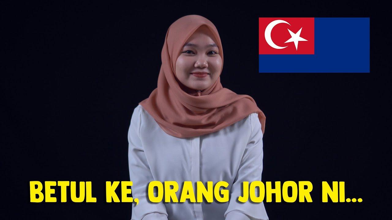 Download Bangsa Johor, Orang Johor ni Selalunya Berlagak Ke?