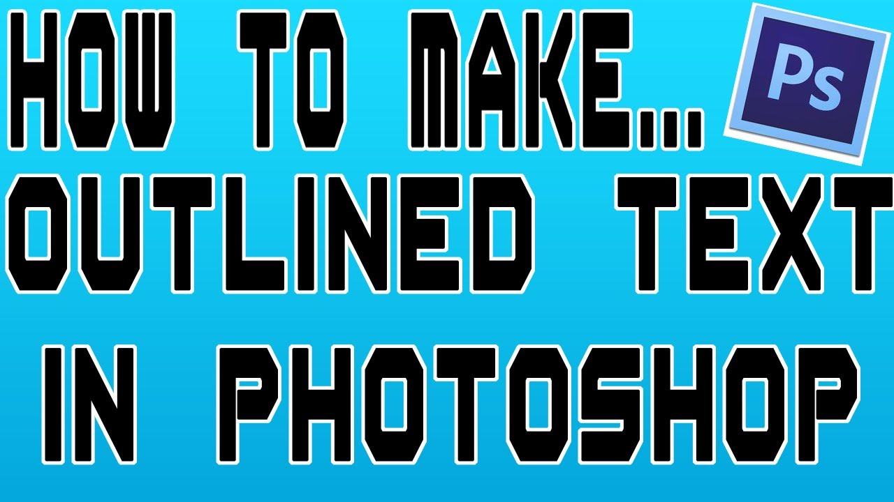 Photoshop Tutorial | How to make outlined text [HD]