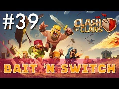 Clash Of Clans - Single Player #39: Bait 'n Switch   Minimalist Army Playthrough