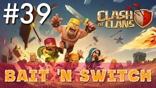 Clash of Clans - Single Player #39: Bait 'n Switch | Minimalist Army Playthrough