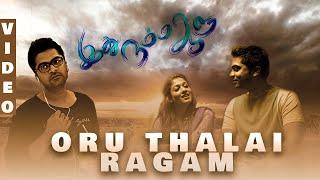 ORU THALAI RAGAM FULL VIDEO SONG 1080p HD  IDHU NAMMA AALU   SIMBU  ONE SIDE LOVE