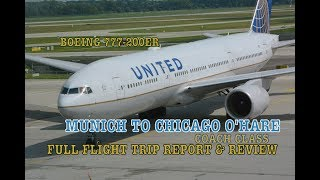 #50: UNITED BOEING 777-200ER | FULL FLIGHT TRIP REPORT | Munich to Chicago O