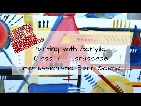 Let's Begin … Painting with Acrylics – Class 8 – Another Abstract
