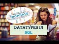 WHAT ARE DATATYPES IN SQL