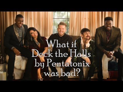 [BadPTXDub] Deck The Halls - Pentatonix (PARODY)