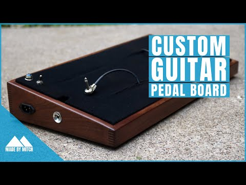 How to Make a Custom Guitar PedalBoard