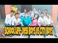 School Life- City Boys vs Desi Boys//- Vikash Kumar // Different Vk Vines