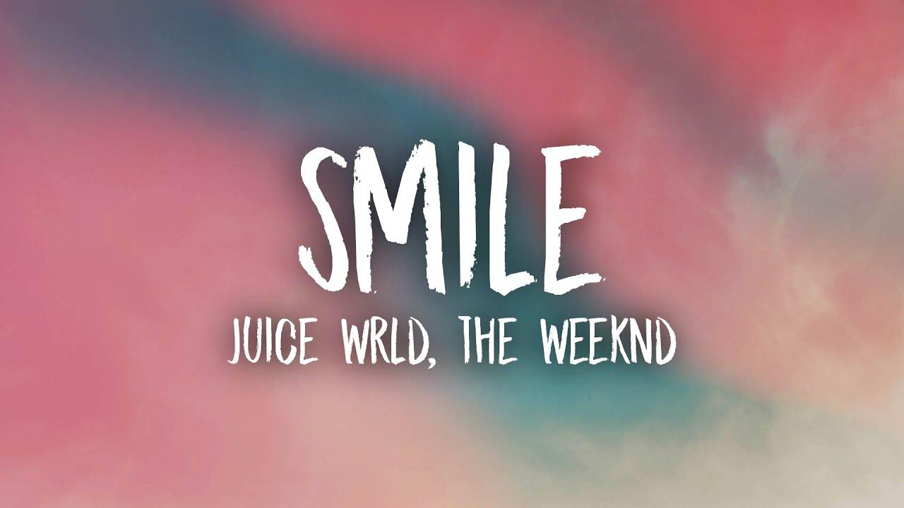 Juice WRLD, The Weeknd - Smile (Lyrics)