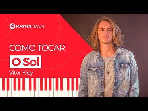 💎 O Sol - Vitor Kley  Piano Tutorial - Master Teclas 💎