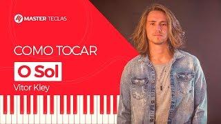 Baixar 💎 O Sol - Vitor Kley | Piano Tutorial - Master Teclas 💎