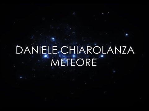 Daniele Chiaro - Meteore (Lyric Video) DEMO